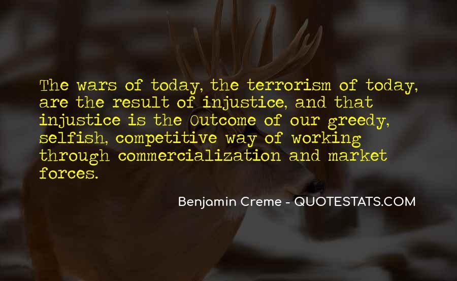 Selfish Greedy Quotes #1858054