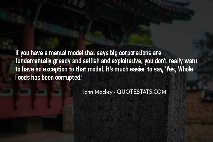 Selfish Greedy Quotes #408713