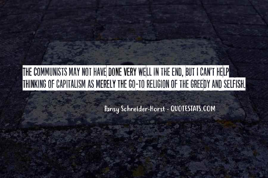 Selfish Greedy Quotes #665407