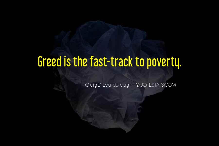 Selfish Greedy Quotes #903820
