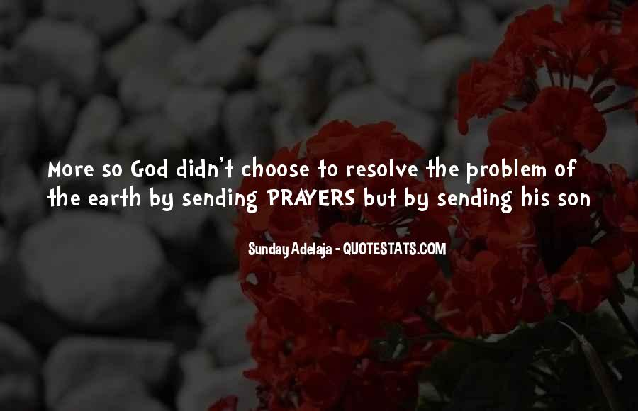 Top 12 Sending Prayers Your Way Quotes: Famous Quotes ...