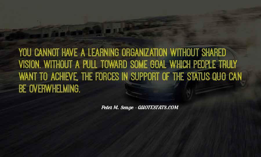 Senge Learning Organization Quotes #1455355