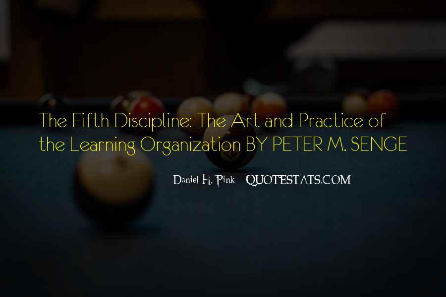 Senge Learning Organization Quotes #684773