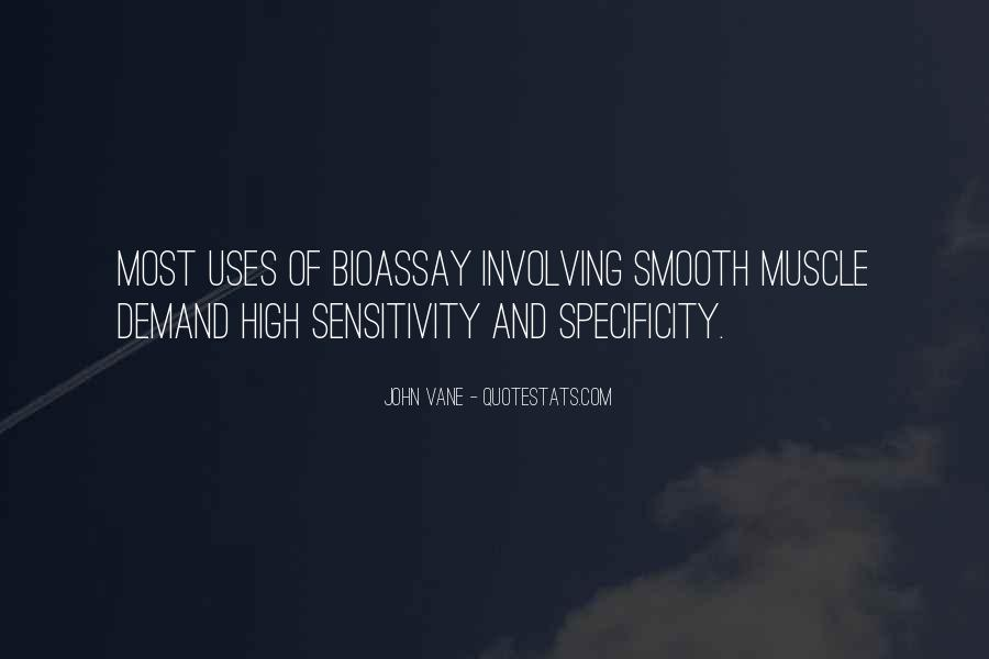 Sensitivity And Specificity Quotes #1426489