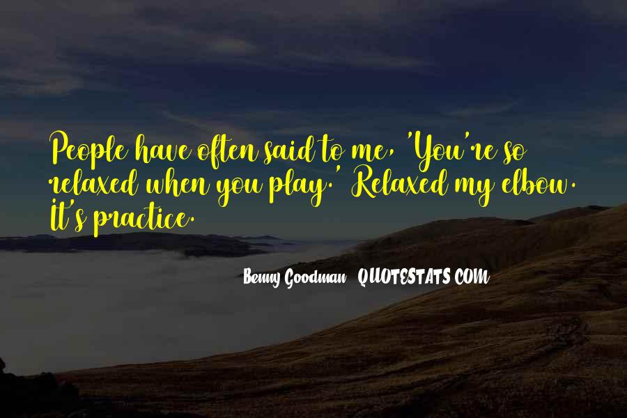 Quotes About Benny Goodman #1290414