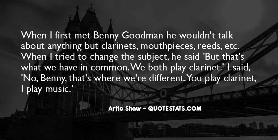 Quotes About Benny Goodman #1568301