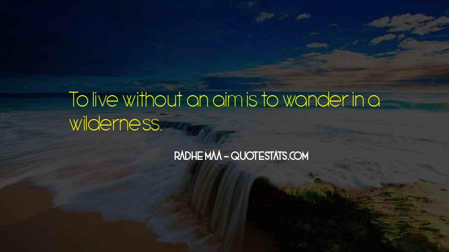 Quotes About Aim In Life #1217425