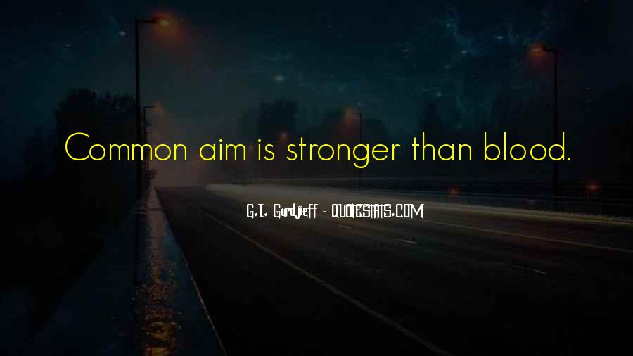 Quotes About Aim In Life #1418699
