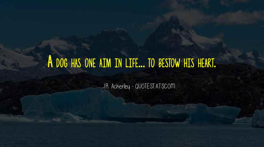 Quotes About Aim In Life #1463691