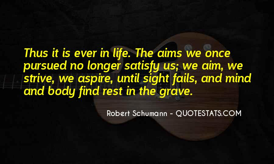 Quotes About Aim In Life #341661