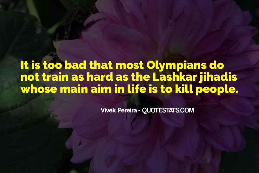 Quotes About Aim In Life #882371