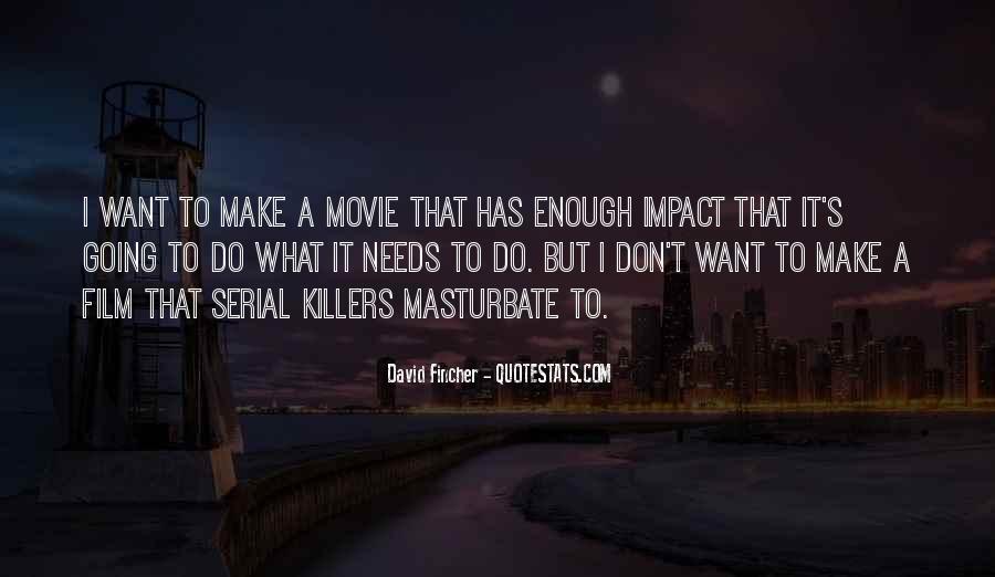 Serial Killer Movie Quotes #159265