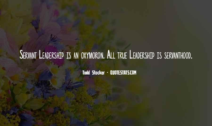 Servanthood Leadership Quotes #571391