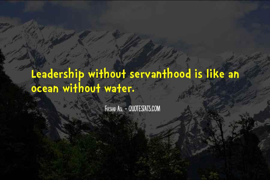 Servanthood Leadership Quotes #977658