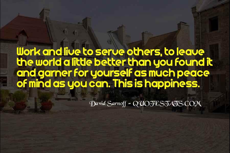 Serve You Better Quotes #119805