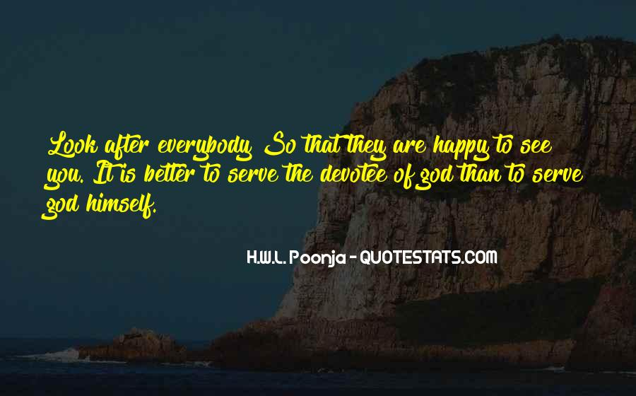 Serve You Better Quotes #1250133