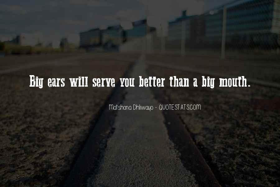 Serve You Better Quotes #1664170