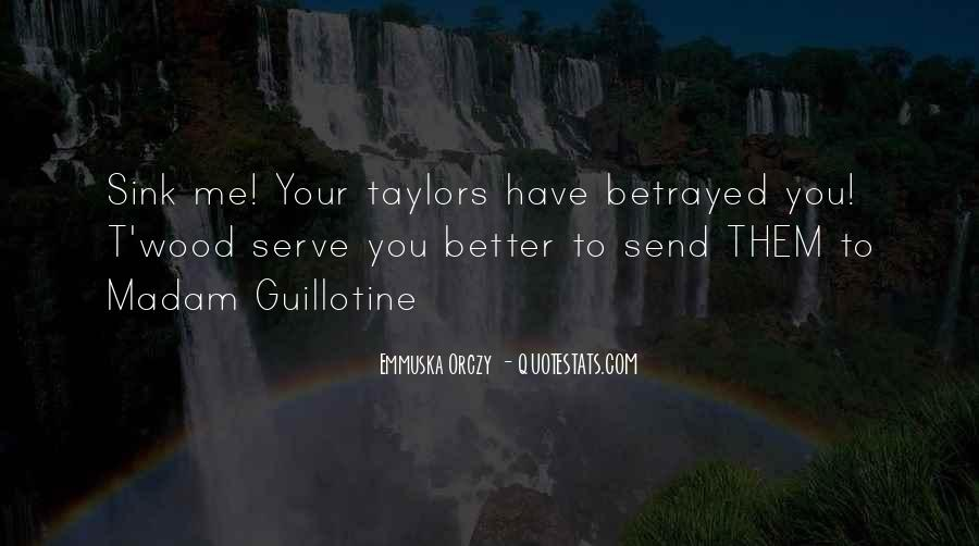 Serve You Better Quotes #166530