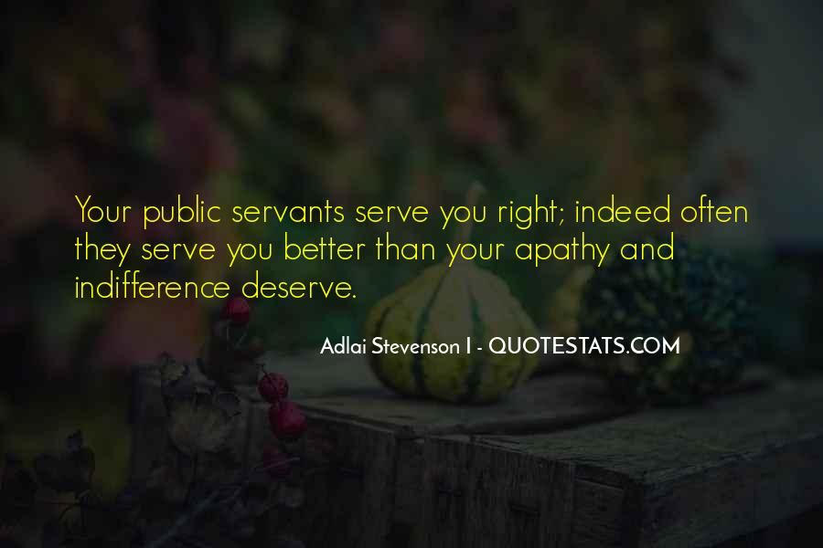Serve You Better Quotes #1688669