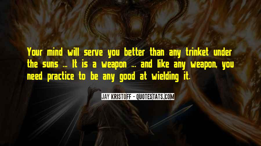 Serve You Better Quotes #591437