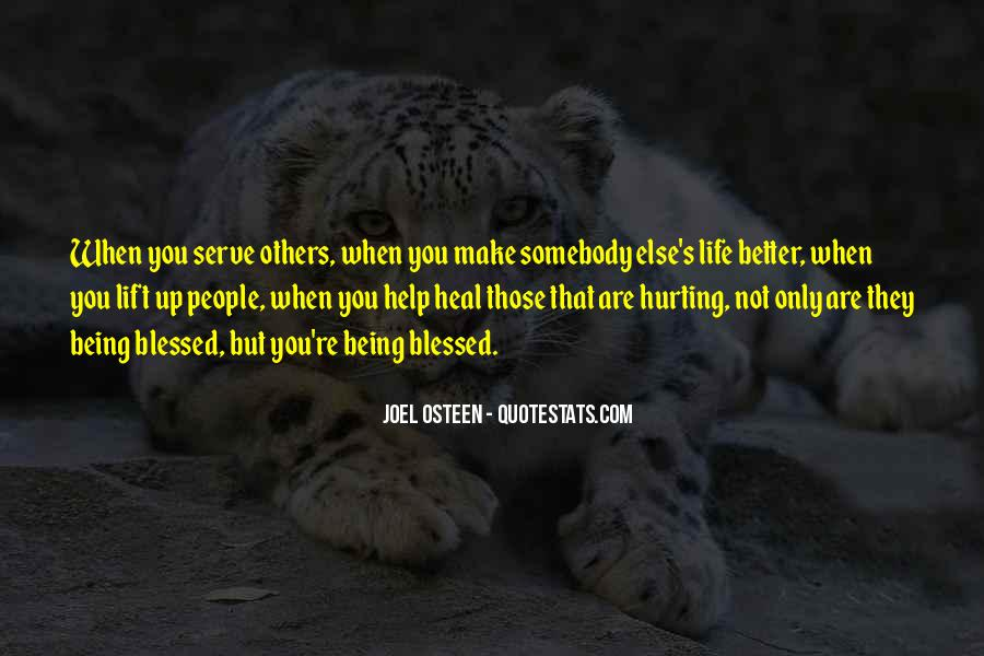 Serve You Better Quotes #794091