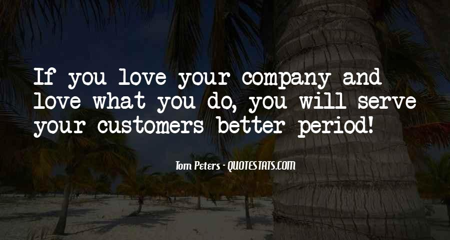 Serve You Better Quotes #886324