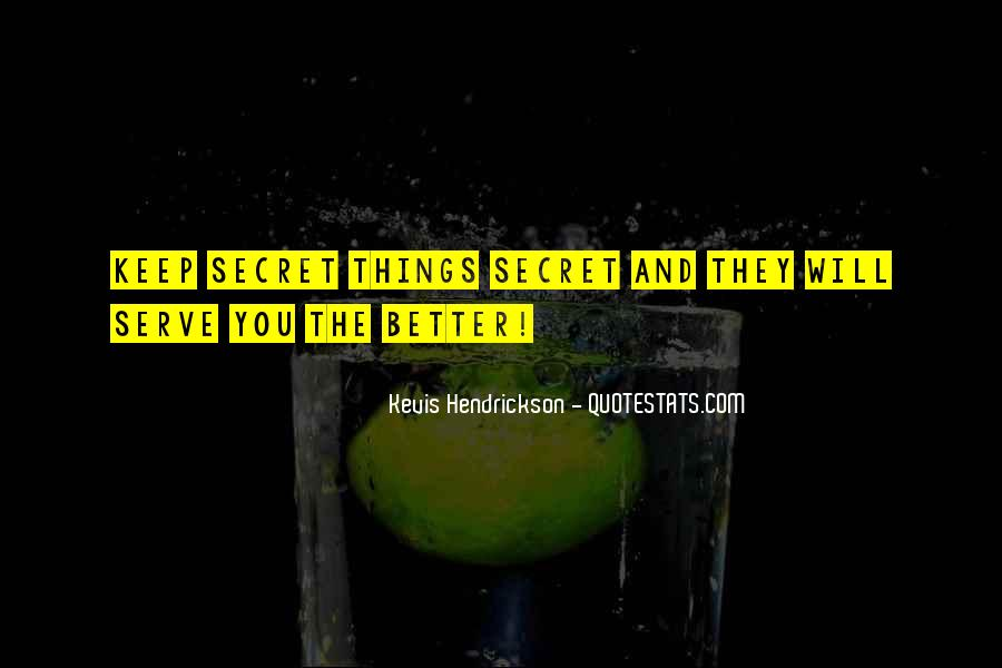 Serve You Better Quotes #98271