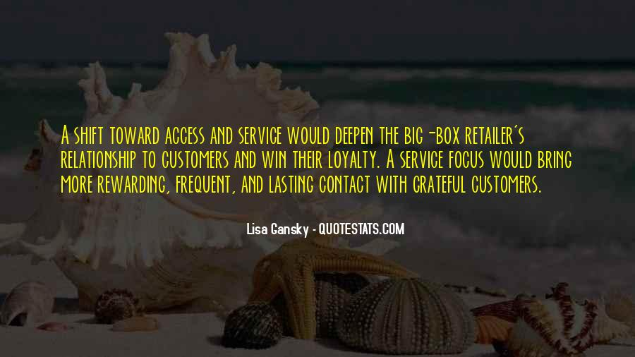 Service Loyalty Quotes #424240