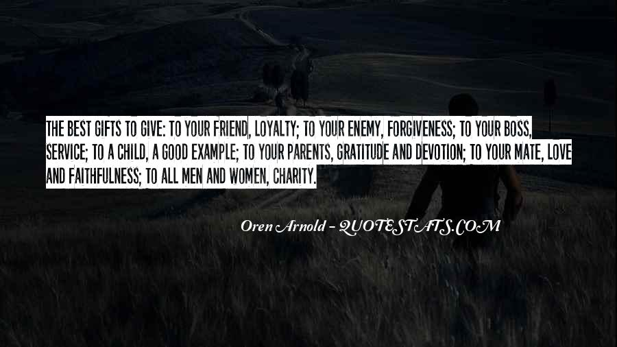 Service Loyalty Quotes #562497