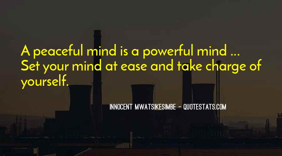 Set Your Mind At Ease Quotes #1842705