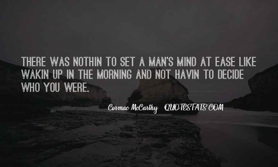 Set Your Mind At Ease Quotes #671010