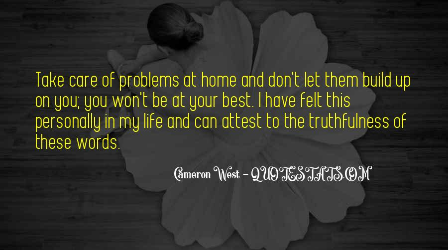 Quotes About Best Truthfulness #1758027