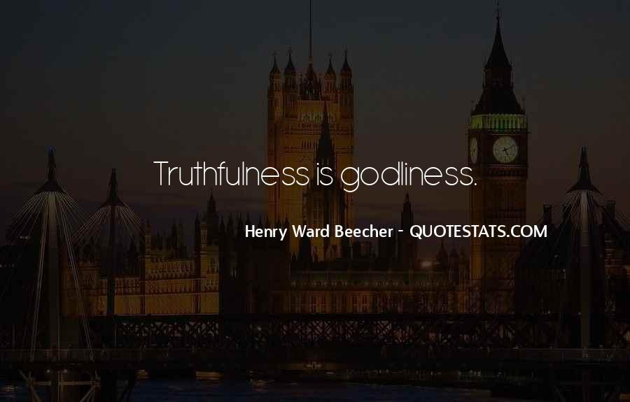 Quotes About Best Truthfulness #256108