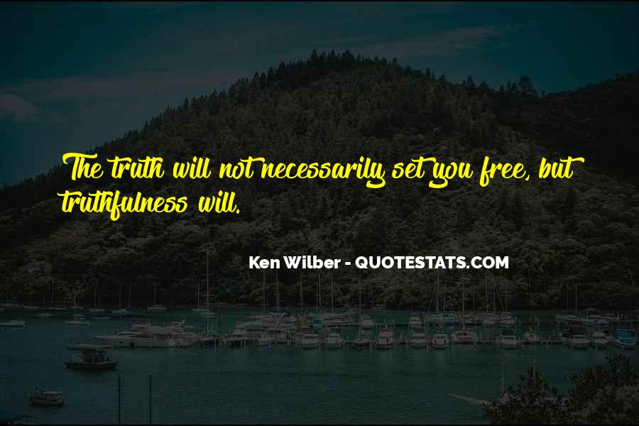 Quotes About Best Truthfulness #511635