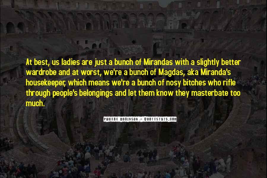 Sex And The City 2 Miranda Quotes #1028329
