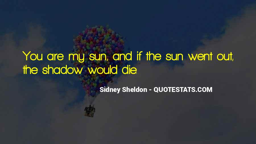 Shadow Sun Quotes #1077110