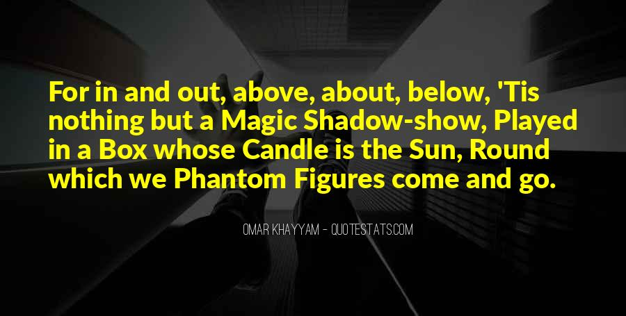 Shadow Sun Quotes #1101426