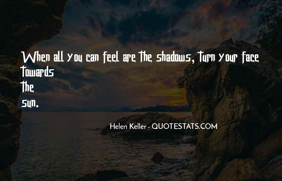 Shadow Sun Quotes #1122709