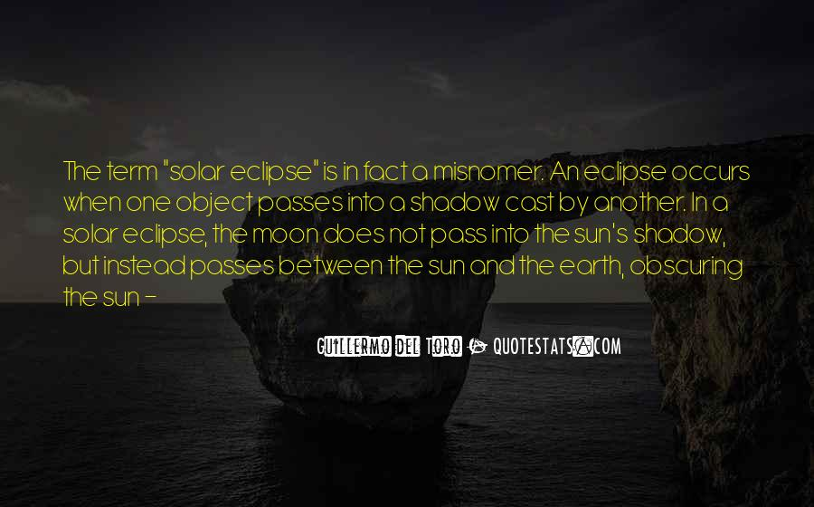 Shadow Sun Quotes #1197278