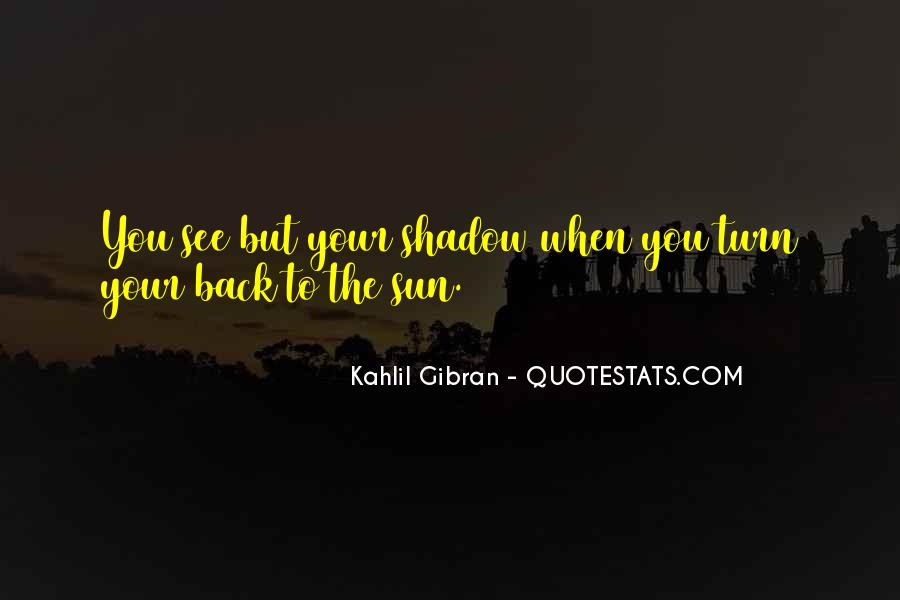 Shadow Sun Quotes #1237222