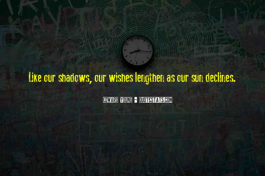 Shadow Sun Quotes #1299554