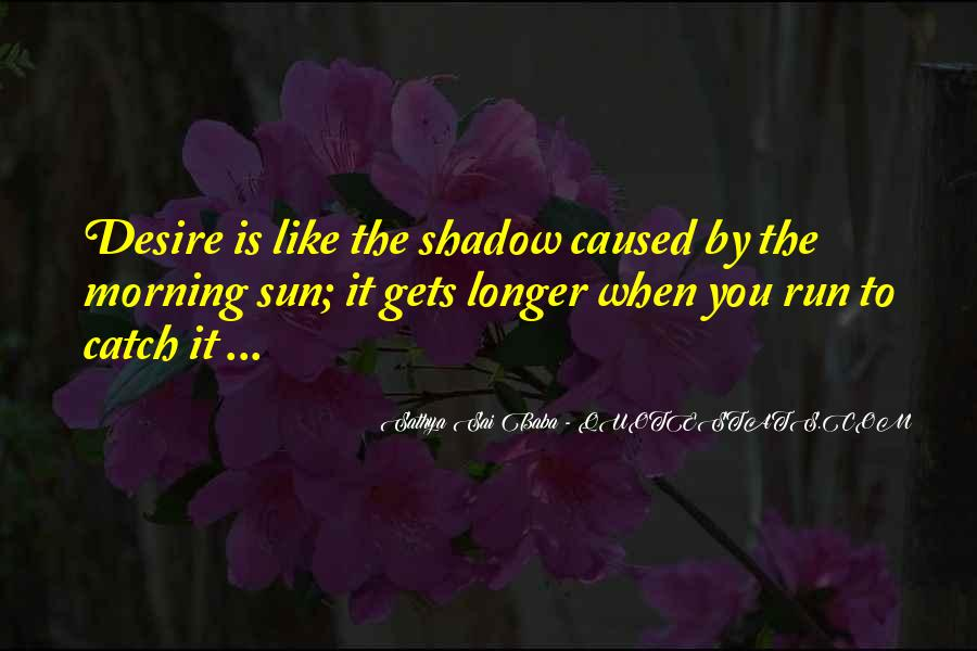 Shadow Sun Quotes #1345310