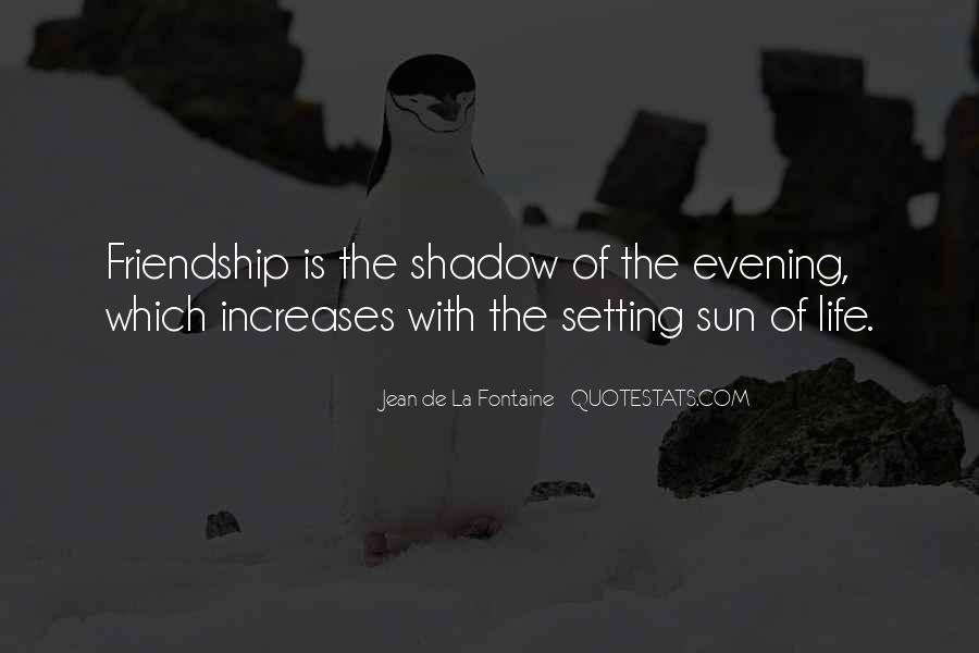 Shadow Sun Quotes #1429221