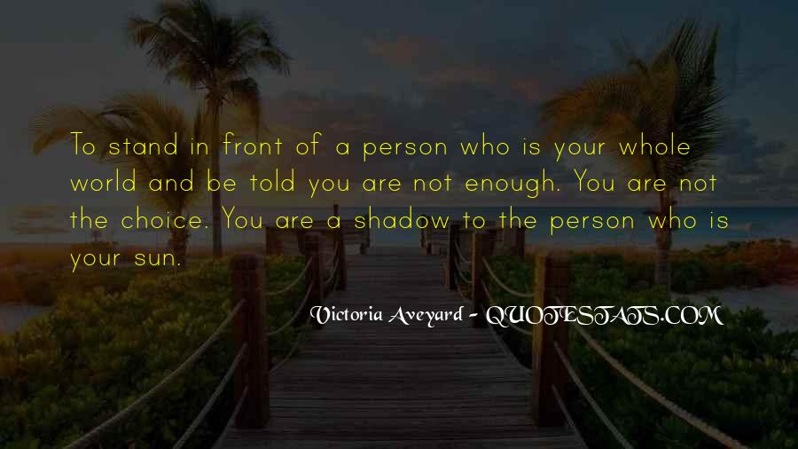 Shadow Sun Quotes #1443044