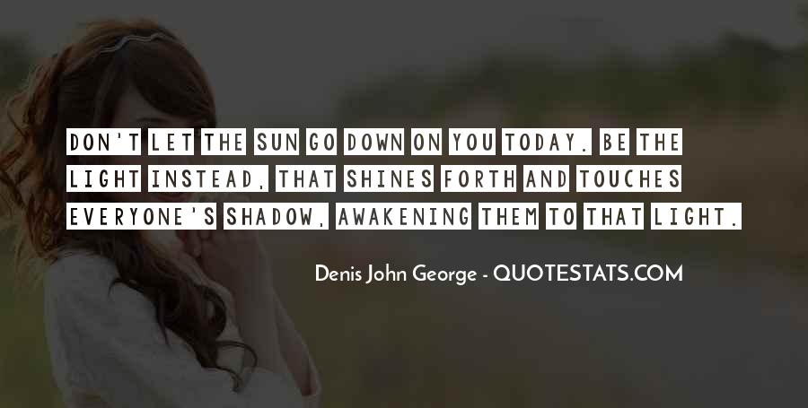 Shadow Sun Quotes #1553777