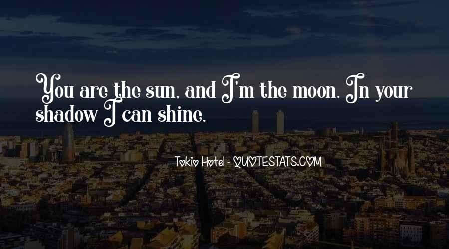 Shadow Sun Quotes #43571