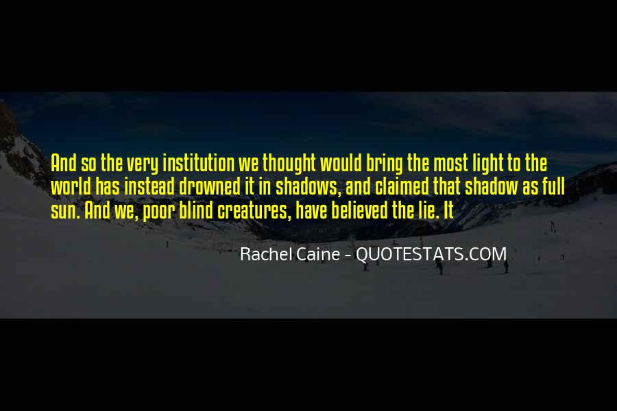 Shadow Sun Quotes #566988