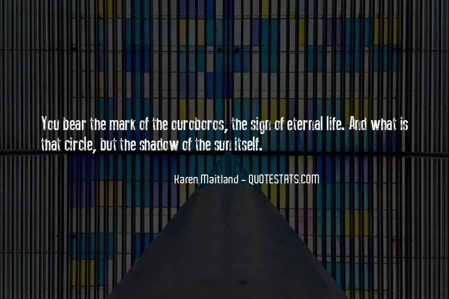 Shadow Sun Quotes #607291