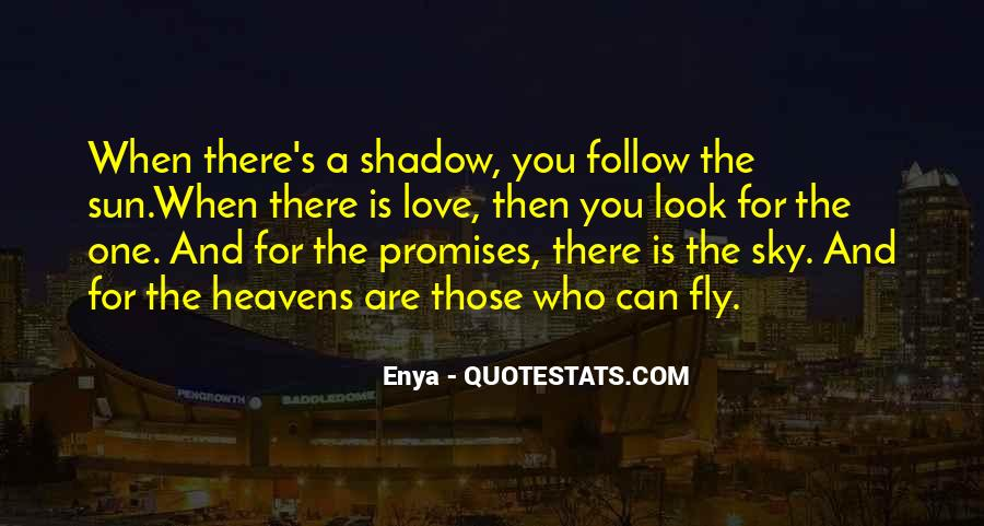 Shadow Sun Quotes #627914