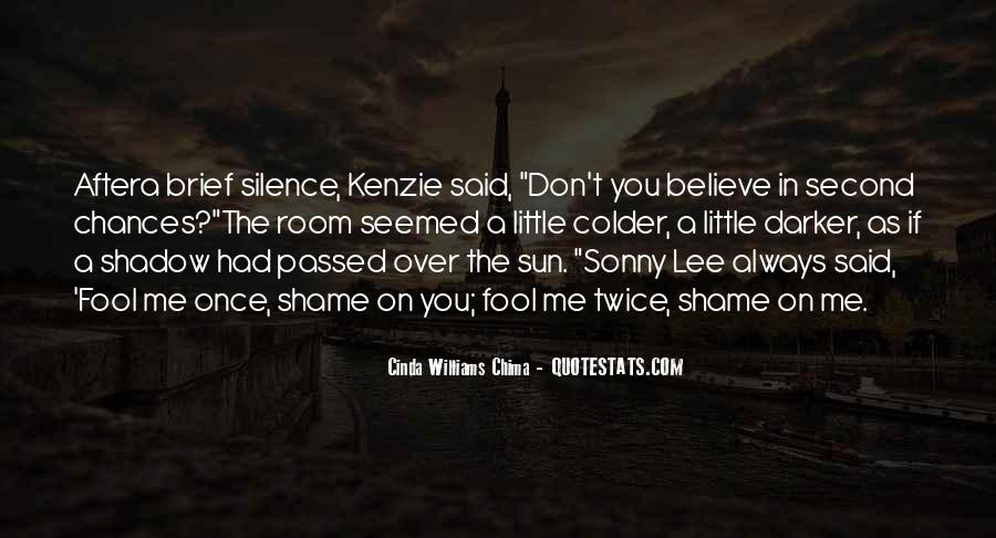 Shadow Sun Quotes #753627